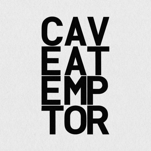 Caveat Emptor: Let the Buyer Beware